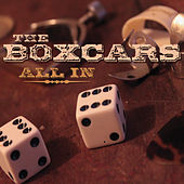 All In by The Boxcars