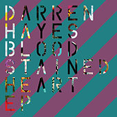 Bloodstained Heart by Darren Hayes