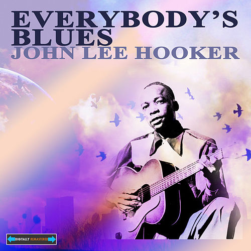 Everybody's Blues EP by John Lee Hooker