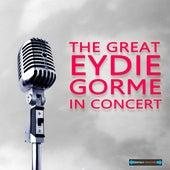 The Great Eydie Gorme in Concert by Eydie Gorme