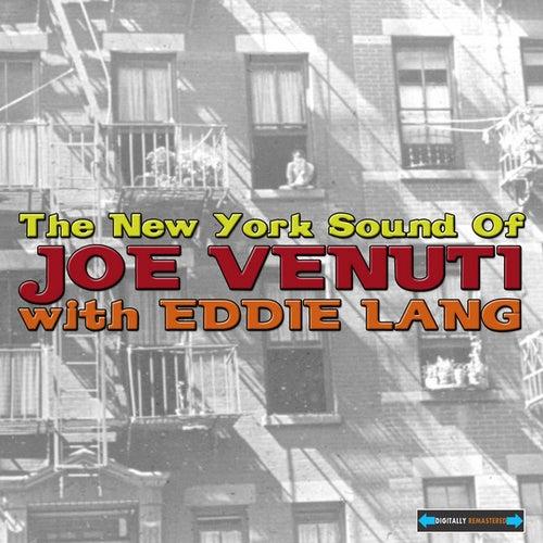 the New York Sound of Joe Venuti by Joe Venuti