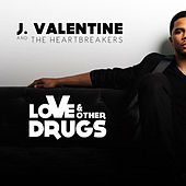 Love & Other Drugs by J. Valentine