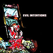 Evil Music (feat. Evil Intentions) by Goretex
