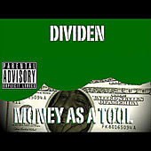 Money As a Tool by Dividen