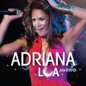 Ao Vivo by Adriana Lua