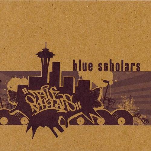 Blue Scholars by Blue Scholars