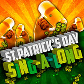 St. Patrick's Day Sing-a-Long by Various Artists