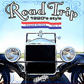 Road Trip 1920s Style, Vol. 2 by Various Artists