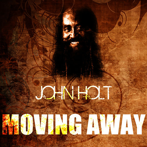 Moving Away by John Holt