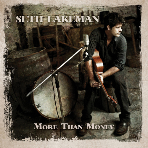 More Than Money by Seth Lakeman