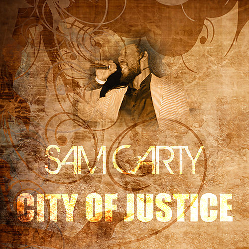 City Of Justice (Marcus Garvey Riddim) by Sam Carty