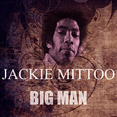 Big Man by Jackie Mittoo