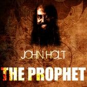 The Prophet by John Holt