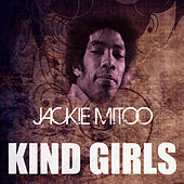 Kind Girls by Jackie Mittoo