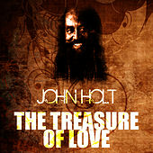 The Treasure Of Love by John Holt