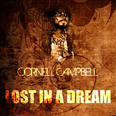 Lost In A Dream by Cornell Campbell