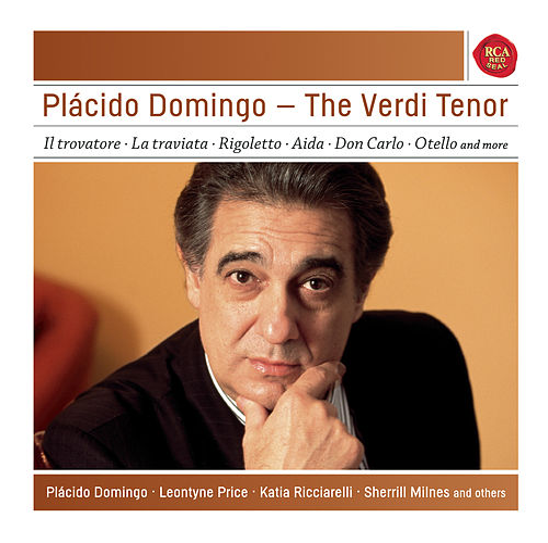 Plácido Domingo - The Verdi Tenor - Sony Classical Masters by Placido Domingo