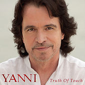 Truth of Touch von Yanni
