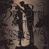 Slim Pickins by Bad Brad