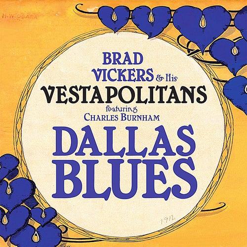 Dallas Blues (feat. Charles Burnham) by Brad Vickers