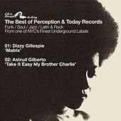 Best of Perception Records Sampler: Matrix b/w Take It Easy My Brother Charlie by Various Artists
