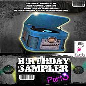 Birthday Sampler, Pt. 3 by Various Artists