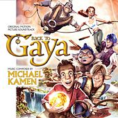 Back to Gaya (Original Motion Picture Soundtrack) by Michael Kamen