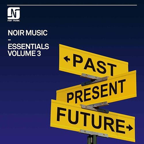 Noir Music Essentials, Vol. 3 by Various Artists