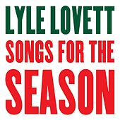 Songs for the Season von Lyle Lovett
