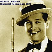 Historical Recordings: 1931 by Maurice Chevalier