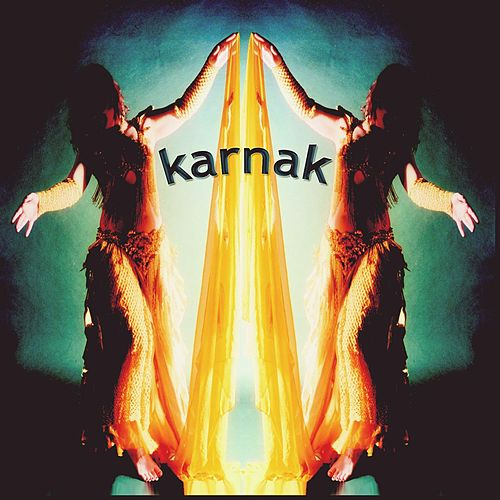 Karnak (Music From the Advanced Egyptian Dance by Hilary Thacker) by Karnak