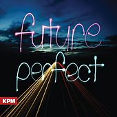 Future Perfect by Aaron Wheeler
