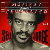 Musicas Para Churrasco, Vol. 1 von Seu Jorge