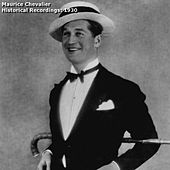 Historical Recordings: 1930 by Maurice Chevalier