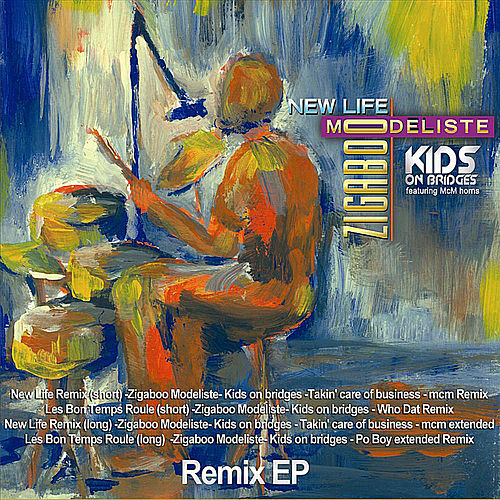New Life(Remix EP) by Zigaboo Modeliste