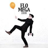 Ddr by Flo Mega
