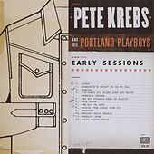 Early Sessions by Pete Krebs