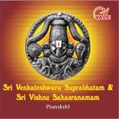 Sri Venkateshwara suprabhatam & Sri Vishnu sahasranamam by Uma