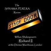 Richard II by Shyama Perera
