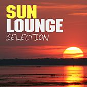 Sun Lounge Selection by Various Artists