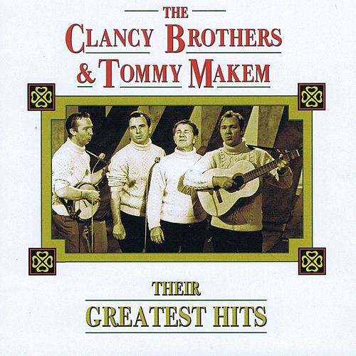 Their Greatest Hits by The Clancy Brothers