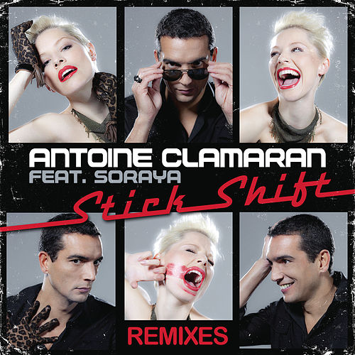 Stick Shift - Les remixes von Antoine Clamaran