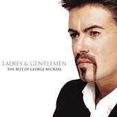 Ladies & Gentlemen von George Michael