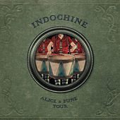 Alice & June by Indochine