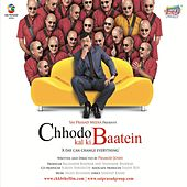 Chhodo Kal Ki Batein by Various Artists