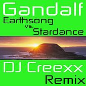 Earthsong vs. Stardance (DJ Creexx Remix) by Gandalf