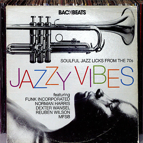 Jazzy Vibes - Soulful Jazz Licks from the 70s by Various Artists