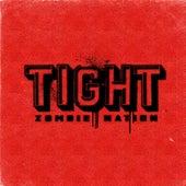 Tight (Acid Jack Remix) by Zombie Nation