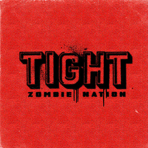 Tight (Acid Jack Remix) by Zombie Nation