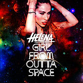 Girl From Outta Space by Helena